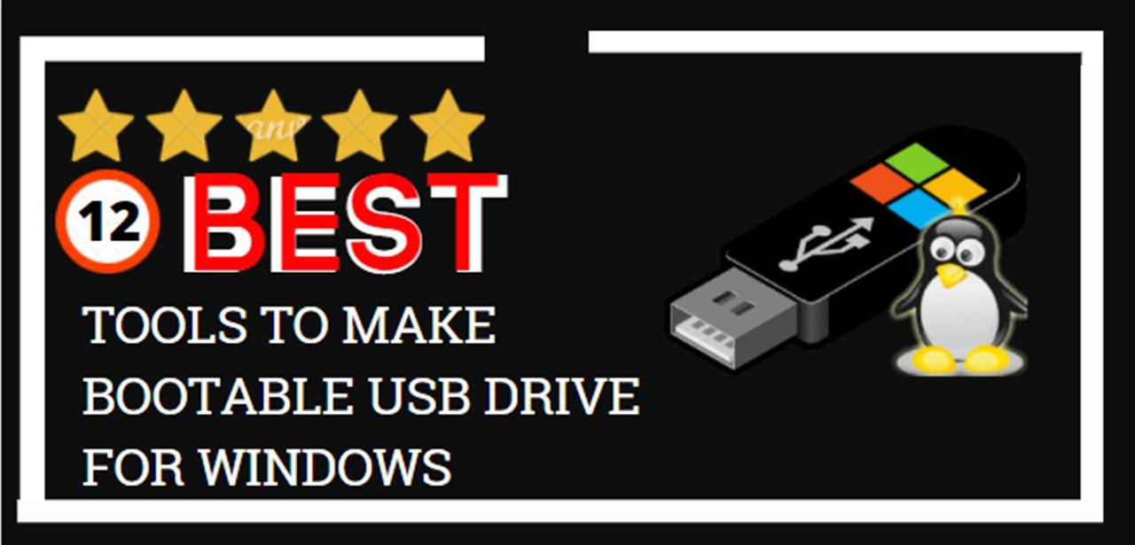 tools to make bootable usb drive